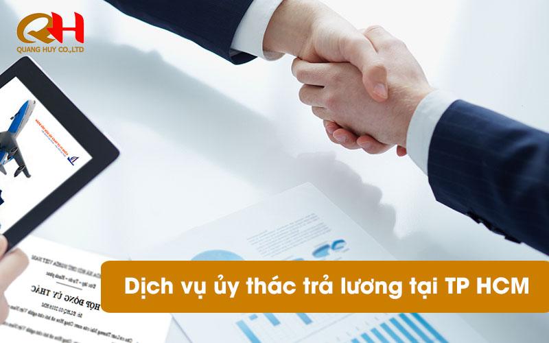 Dịch vụ ủy thác trả lương tại TP HCM