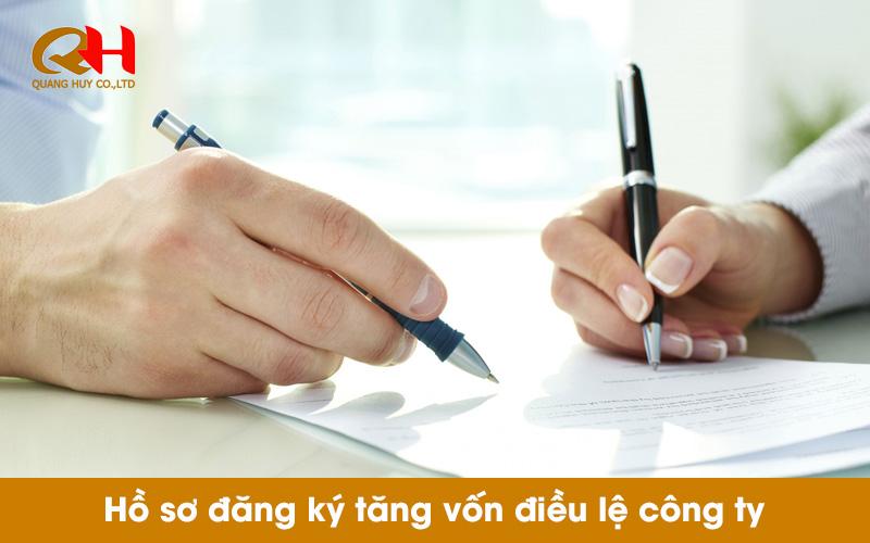 Hồ sơ đăng ký tăng vốn điều lệ công ty